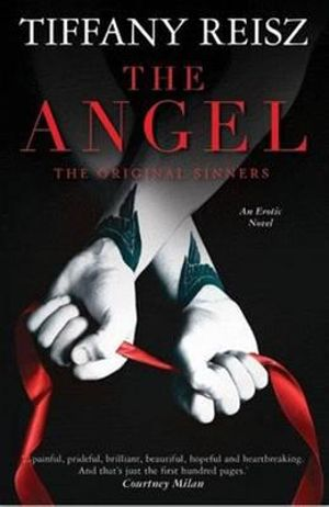 The Angel : The Original Sinners Series : Book 2 - Tiffany Reisz
