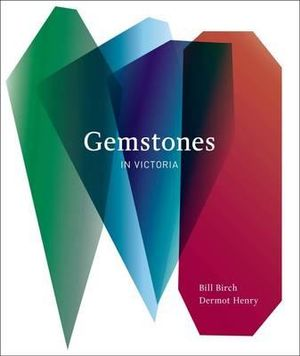 Gemstones in Victoria - Bill Birch