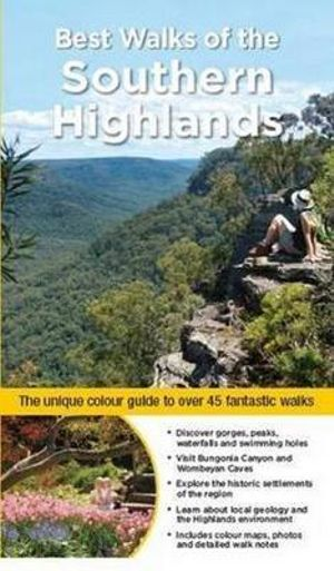 Best Walks of the Southern Highlands - Gillian Souter