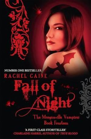 Fall of Night : The Morganville Vampires : Book 14 - Rachel Caine