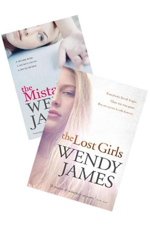 The Lost Girls : *Buy this book and get <i> The Mistake</i>  for free! - Wendy James