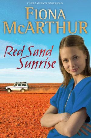 Red Sand Sunrise - Fiona McArthur