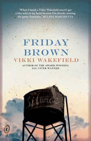 Friday Brown - Vikki Wakefield