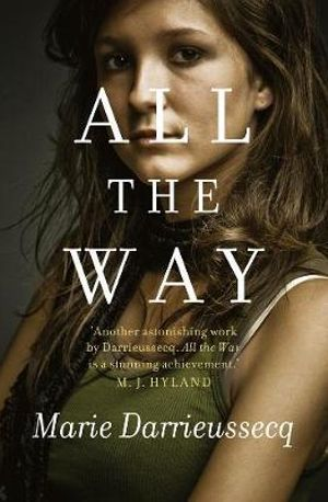All the Way - Marie Darrieussecq