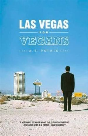 Las Vegas for Vegans - A. S. Patric