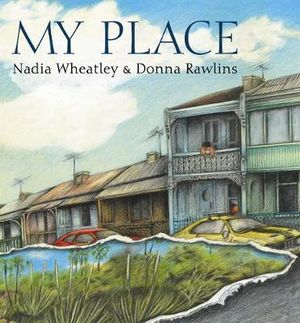My Place : Big Book - Nadia Wheatley