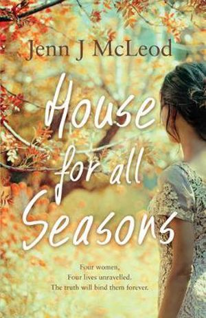 House for All Seasons - Jenn J McLeod