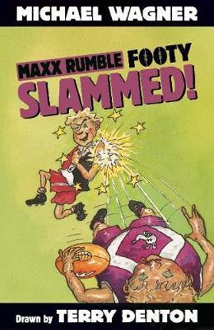 Maxx Rumble Footy 2 : Slammed! - Michael Wagner