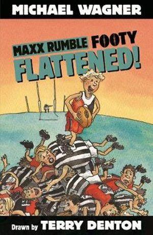Maxx Rumble Footy 3 : Flattened! : Maxx Rumble Footy - Michael Wagner