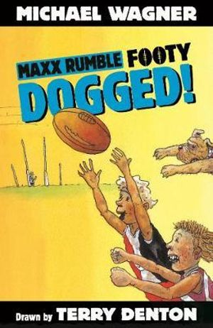Maxx Rumble Footy 8 : Dogged! : Maxx Rumble Footy - Michael Wagner