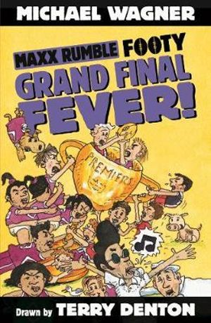 Maxx Rumble Footy 9 : Grand Final Fever! - Michael Wagner