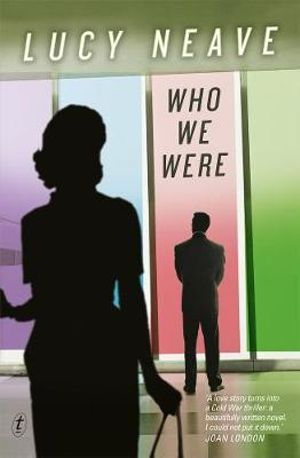 Who We Were - Lucy Neave