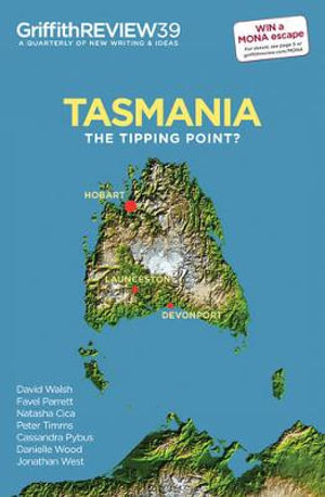 Tasmania : The Tipping Point? - Julianne Schultz