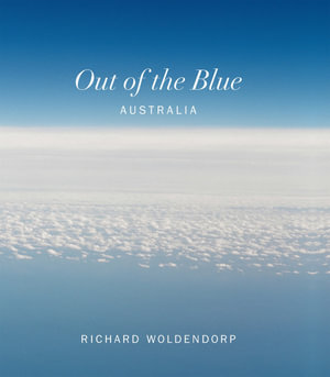 Out of the Blue - Richard Woldendorp
