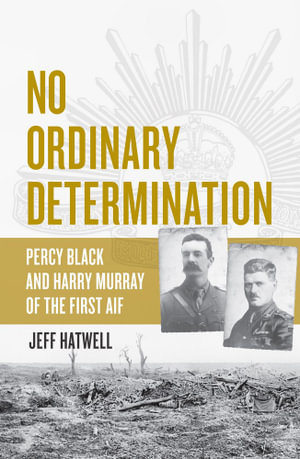 No Ordinary Determination - Jeff Hatwell