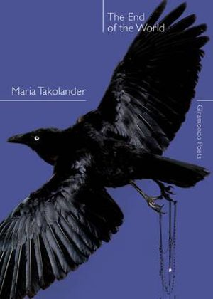 The End of the World - Maria Takolander