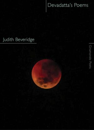 Devadatta's Poems - Judith Beveridge