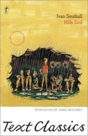 Hills End : Text Classics - Ivan Southall