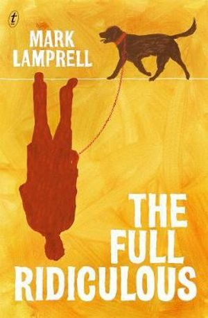 The Full Ridiculous - Mark Lamprell