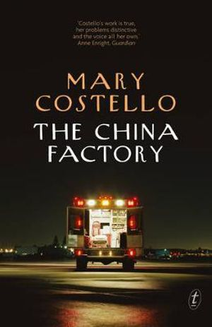The China Factory - Mary Costello