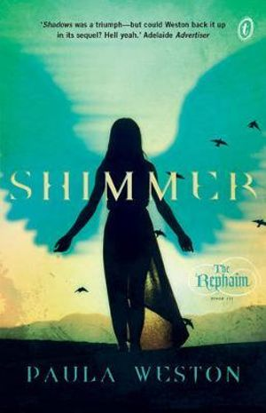 Shimmer : The Rephaim Series : Book 3 - Paula Weston