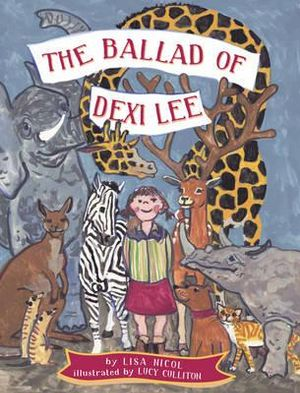 The Ballad of Dexi Lee - Lisa Nicol