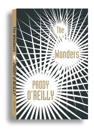 The Wonders - Signed Copies Available* - Paddy O'Reilly