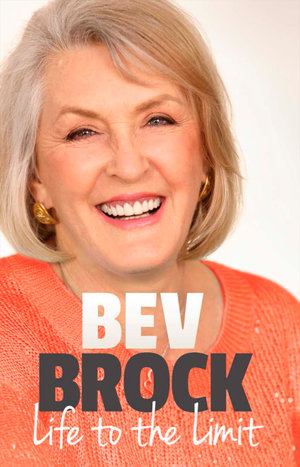 Life to the Limit - Bev Brock