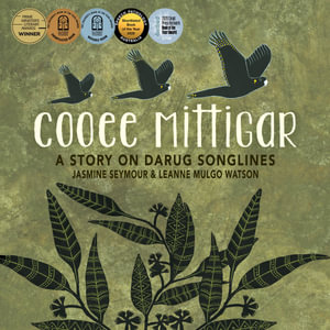 Cooee Mittigar Story on Darug Songlines