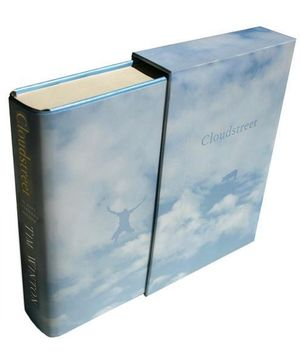 Selling Out!!! - Cloudstreet : Signed by Tim Winton & Limited Edition of Only 250 Copies Ever Produced : 21st Anniversary Limited Special Slipcased Edition - Tim Winton