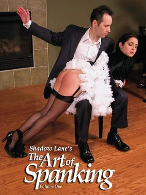 Shadow Lane's the Art of Spanking Volume One : Pictorial Erotica for the Spanking Connoisseur - Eve Howard