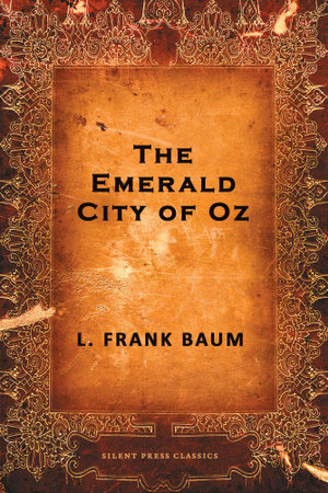 The Emerald City of Oz - L. Frank Baum