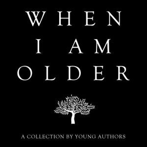 When I Am Older - Sylvain Fortier