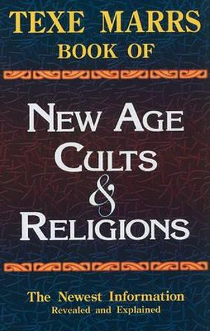 New Age Cults and Religions Texe Marrs