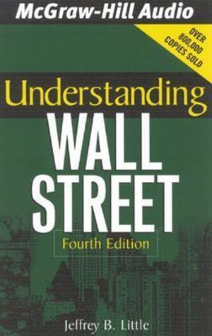 Understanding Wall Street - Jeffrey B Little