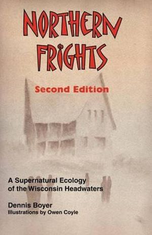Northern Frights (Second Edition) Dennis Boyer and Owen Coyle