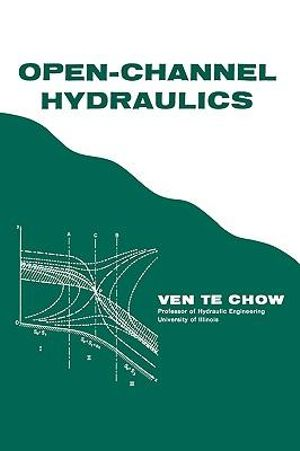 Open-Channel Hydraulics - Ven Te Chow