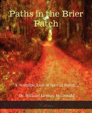 Paths In The Brier Patch William Lindsey McDonald and Dorothy Carter McDonald