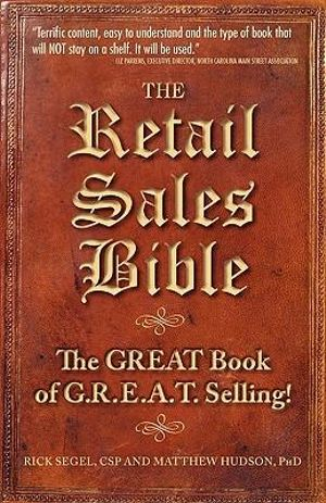 The Retail Sales Bible Matthew Hudson and Rick Segel