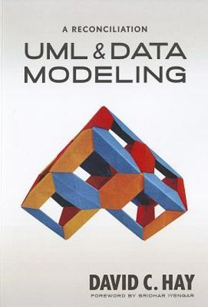 UML and Data Modeling: A Reconciliation David C. Hay