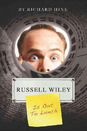 Russell Wiley Is Out to Lunch - Richard Hine