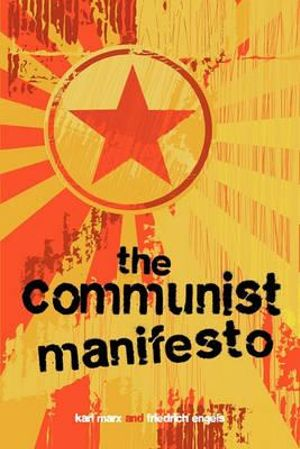 "central thesis of the communist manifesto It all started when he wrote his book ""communist manifesto"", in the book he  conveyed  the main result of marx's analysis is that all plans was to destroy the ."