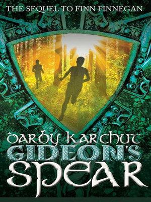 Gideon's Spear - Darby Karchut