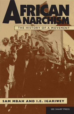 African Anarchism - Sam Mbah