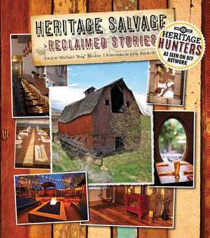 Heritage Salvage : Reclaimed Stories - Michael Deakin