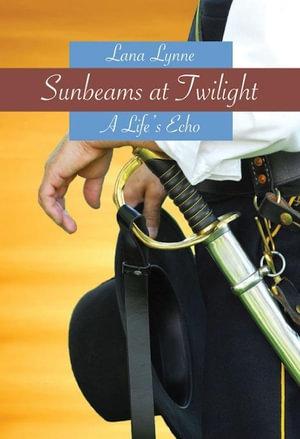 Sunbeams at Twilight - Lana Lynne