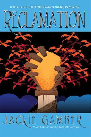 Reclamation - Jackie Gamber