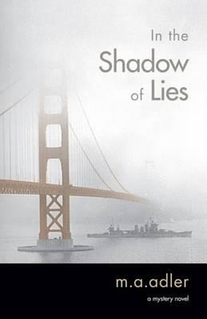 In the Shadow of Lies : An Oliver Wright Mystery Novel - Mary Adler