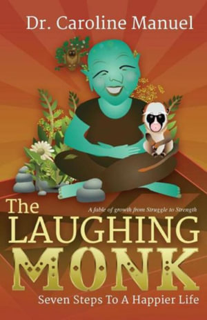 The Laughing Monk - Caroline Manuel