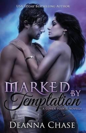 Marked by Temptation - Deanna Chase